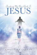 Finding My Way Back To Jesus