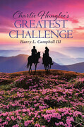Charlie Hungloe's Greatest Challenge