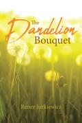 The Dandelion Bouquet
