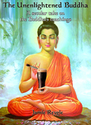 The Unenlightened Buddha