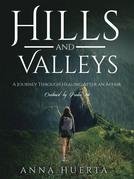 Hills and Valleys a Journey Through Healing After an Affair