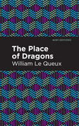 The Place of Dragons