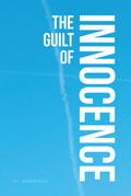 The Guilt of Innocence