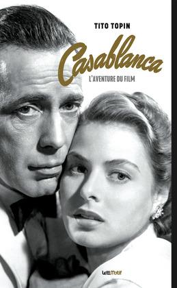 Casablanca, l'aventure du film