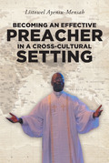 Becoming An Effective Preacher in a Cross-Cultural Setting