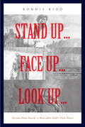 Stand Up...Face Up...Look Up...