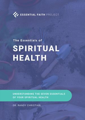The Essentials of Spiritual Health