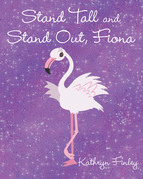 Stand Tall and Stand Out Fiona