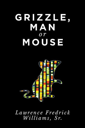 Grizzle, Man or Mouse