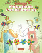 Widdle and Waddle Create the Pinwheel Toy