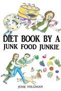 Diet Book By a Junk Food Junkie