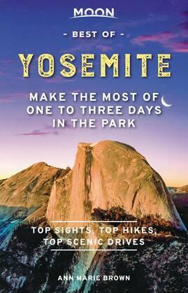 Moon Best of Yosemite