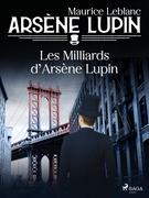 Arsène Lupin -- Les Milliards d'Arsène Lupin