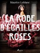 La Robe d'Écailles Roses