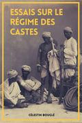 Essais sur le régime des castes (Annoté)