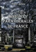 Histoires paranormales de France