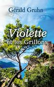 Violette et les Grillons