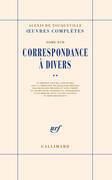 Correspondance à divers (Tome 2)