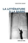 La littérature à la barre (XXe-XXIe siècle)