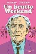 Un brutto Weekend