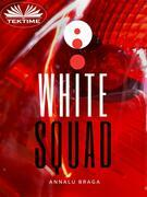 White Squad