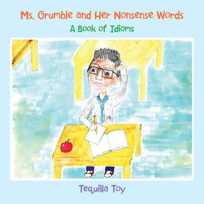 Ms. Grumble and Her Nonsense Words
