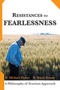Resistances to Fearlessness