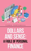 Dollars and Sense: a Fable of Personal Finance