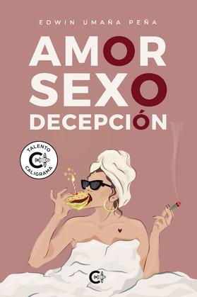 Amor, sexo, decepción