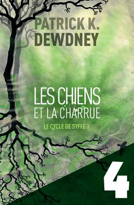 Les Chiens et la Charrue EP4