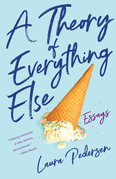 A Theory of Everything Else