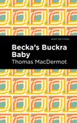 Becka's Buckra Baby