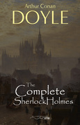 Sherlock Holmes: The Complete Illustrated Collection: (Sherlock Holmes #1-9)