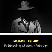 The Extraordinary Adventures of Arsène Lupin (Arsène Lupin Book 1)