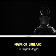 The Crystal Stopper (Arsène Lupin Book 5)