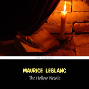 The Hollow Needle: Further Adventures of Arsène Lupin (Arsène Lupin Book 3)