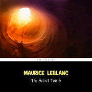 The Secret Tomb (Arsène Lupin Book 12)