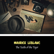The Teeth of the Tiger (Arsène Lupin Book 7)