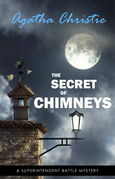 The Secret of Chimneys (Superintendent Battle Book 1)