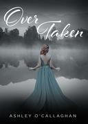 Over Taken