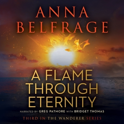 A Flame through Eternity