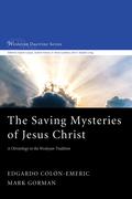 The Saving Mysteries of Jesus Christ