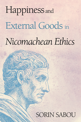Happiness and External Goods in Nicomachean Ethics