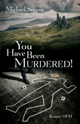 You Have Been Murdered!