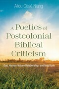 A Poetics of Postcolonial Biblical Criticism