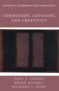 Communion, Covenant, and Creativity