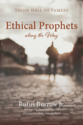 Ethical Prophets along the Way