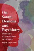 On Satan, Demons, and Psychiatry