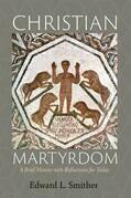 Christian Martyrdom