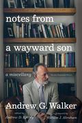 Notes from a Wayward Son